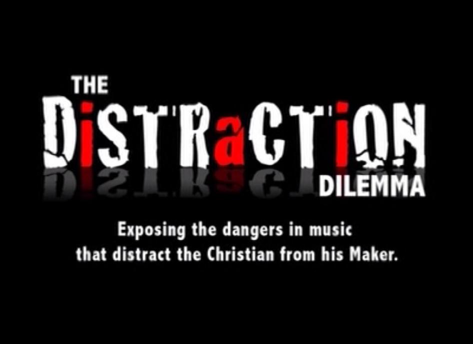 Distraction Dilemma