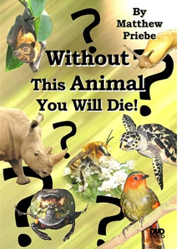 Without This Animal You Will Die
